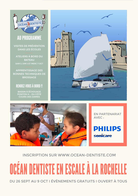 Océan Dentiste en escale à La Rochelle du 26 sept au 9 octobre 2020. Evénements gratuits et ouverts à tous. AU PROGRAMME  VISITES DE PRÉVENTION DANS LES ÉCOLES  ATELIERS À BORD DU BATEAU SAM 3, DIM 4 ET MERC 7 OCT  Apprentissage des bonnes techniques de brossage. RENDEZ-VOUS À BORD !! Bassin à échouage Ponton H – du côté cours des Dames